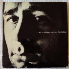 Discos de vinilo: OVIDI MONTLLOR, A L'OLYMPIA (EDIGSA) LP. Lote 61034511