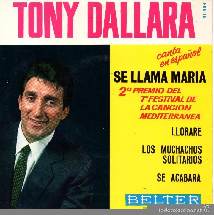 TONY DALLARA CANTA EN ESPAÑOL, EP, SE LLAMA MARÍA + 3, AÑO 1965 (Música - Discos de Vinilo - EPs - Canción Francesa e Italiana)