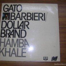Discos de vinilo: GATO BARBIERI DOLLAR BRAND HAMBA KHALE. Lote 61079799