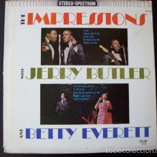 Discos de vinilo: IMPRESIONS WITH JERRY BUTLER, BETTY EVERETT 1965 - ORG EDT USA, EXC. Lote 61088559
