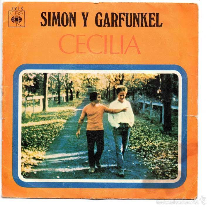 SIMON Y GARFUNKEL - CECILIA / EL ÚNICO MUCHACHO QUE VIVE EN NEW YORK - CBS 1970 (Música - Discos - Singles Vinilo - Pop - Rock - Extranjero de los 70)