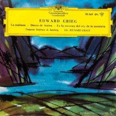 Discos de vinilo: EDWARD GRIEG - LA MAÑANA - DANZA DE ANITRA - EN LA CAVERNA DEL REY DE LA MONTAÑA / EP. Lote 61094651