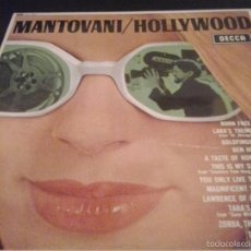 Discos de vinilo: MANTOVANI HOLLYWOOD LP 1967 DECCA . Lote 61110939
