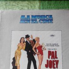Discos de vinilo: HISTORIA DE LA MUSICA EN EL CINE - PAL JOEY - LP VINILO BELTER 7. Lote 61116059