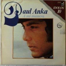 Discos de vinilo: PAUL ANKA, A MI MANERA (BUDDAH COLUMBIA) 2 X LP ESPAÑA - GRANDES EXITOS. Lote 61120667
