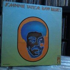 Discos de vinilo: JOHNNIE TAYLOR - RAW BLUES (LP, ALBUM) 1969 SPAIN . Lote 61136343