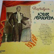 Discos de vinilo: MAGNIFICO LP - DE - JORGE SEPULVEDA - NOSTALGICO ..-. Lote 61144507