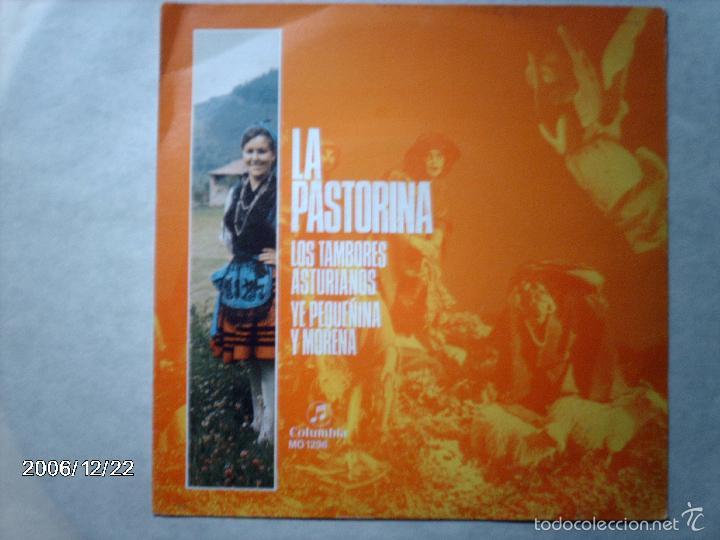 LA PASTORINA - LOS TAMBORES ASTURIANOS + YE PEQUEÑINA Y MORENA (Música - Discos - Singles Vinilo - Étnicas y Músicas del Mundo)