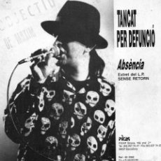 Discos de vinilo: TANCAT PER DEFUNCIÓ, SG, ABSÉNCIA, AÑO 1990 PROMO. Lote 61197595
