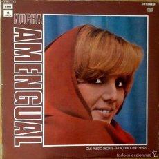 Discos de vinilo: NUCHA AMENGUAL : QUE PUEDO DECIRTE AMOR QUE TU NO SEPAS [ESP 1974]. Lote 61212023