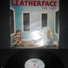 Discos de vinilo: LEATHERFACE- THE LAST.. Lote 61226223