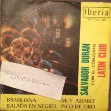 Discos de vinilo: SALVADOR DURAN Y EL LATIN CLUB BRASILIANA/BALADA EN NEGRO/MUY AMABLE/PICO DE ORO 1969). Lote 61252303