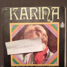 Discos de vinilo: KARINA / QUE MAS TE DA / EL SENDERO AMARILLO (1968). Lote 61256087