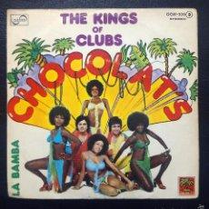 Discos de vinilo: SINGLE CHOCOLATS - THE KINGS OF CLUBS - CHOCOLAT'S - CBS 1977.. Lote 61270059
