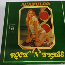 Discos de vinilo: MAGNIFICO LP - A C A P U L C O - ROCK N BRASS -. Lote 61280235
