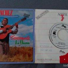 Dischi in vinile: NINO SANCHEZ LOTE DE 2 SINGLES Y DESPUES DE 20 AÑOS CASCAMELA / LA CHANA. Lote 61287431