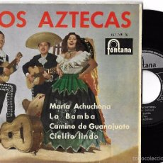 Discos de vinilo: AZTECAS, LOS: MARÍA ACHUCHENA / LA BAMBA / CAMINO DE GUANAJUATO / CIELITO LINDO. Lote 194201052