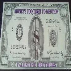 Discos de vinilo: THE VALENTINE BROTHERS - MONEY'S TOO TIGHT TO MENTION - 1988. Lote 61331287