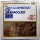 Discos de vinilo: LES BAROQUES - EL BARROCO EN RITMO POR LES BAROQUES - LP HISPAVOX / VOGUE 1965 BPY. Lote 61351106