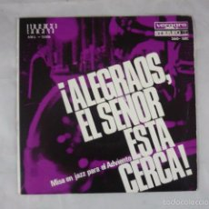 Discos de vinilo: SEXTETO FITTY RATHMANN - ALEGRAOS EL SEÑOR ESTA CERCA - VERGARA 1966 - DISCO VINILO SINGLE. Lote 61356503