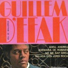 Discos de vinilo: GUILLEM D´EFAK ADEU, ANDREU - AVEMARIA DE ROBINES -BALADA JORDI ROCA -NO ME SAP GREU 1966. Lote 61368163