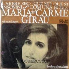 Discos de vinilo: MARIA DEL CARME GIRAU -SETZE JUTGES L'ARBRE SEC/QUE NO QUE SI +2. Lote 61369455