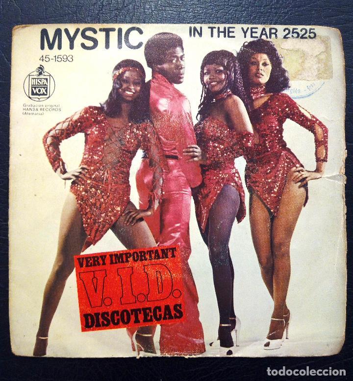SINGLE MYSTIC - IN THE YEAR 2525 - HISPAVOX 1977. (Música - Discos - Singles Vinilo - Otros estilos)
