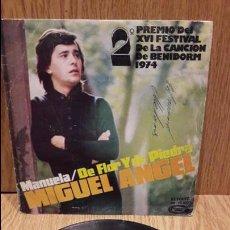 Discos de vinilo: MIGUEL ÁNGEL. MANUELA. BENIDORM 74. SINGLE - MOVIE PLAY - 1974 / MBC. ***/***. Lote 61428063