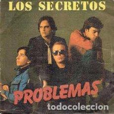 Discos de vinilo: LOS SECRETOS - PROBLEMAS (POLYDOR, 20 62 376, 7'', SINGLE, 1982) ENRIQUE URQUIJO ALVARO. Lote 61471495