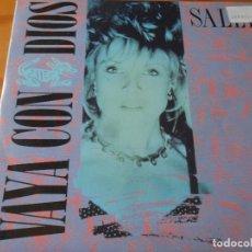 Discos de vinilo: VAYA CON DIOS - SALLY / SALLY - 1990 IBEROFON PROMOCIONAL. Lote 61472575