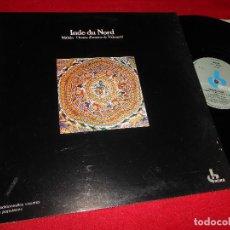 Discos de vinilo: INDE DU NORD MITHILA/CHANTS D'AMOUR DE VIDYAPATI LP 1977 RADIO FRANCE FRANCIA EX. Lote 61473767