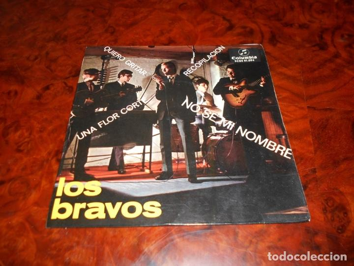 BRAVOS, LOS: NO SÉ MI NOMBRE / QUIERO GRITAR / UNA FLOR CORTÉ / RECOPILACIÓN (Música - Discos - Singles Vinilo - Grupos Españoles 50 y 60)