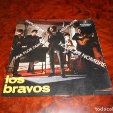 Discos de vinilo: BRAVOS, LOS: NO SÉ MI NOMBRE / QUIERO GRITAR / UNA FLOR CORTÉ / RECOPILACIÓN. Lote 61475659