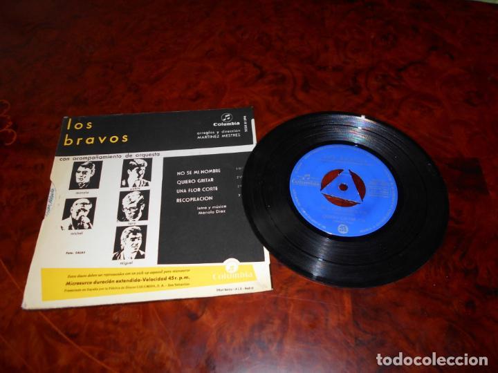 Discos de vinilo: BRAVOS, LOS: NO SÉ MI NOMBRE / QUIERO GRITAR / UNA FLOR CORTÉ / RECOPILACIÓN - Foto 2 - 61475659
