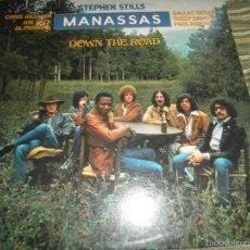 Discos de vinilo: MANASSAS - DOWN THE ROAD LP - ORIGINAL U.S.A. - ATLANTIC RECORDS 1973 CON FUNDA INT. ORIGINAL -. Lote 61495447