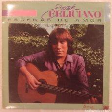 Discos de vinilo: DISCO VINILO LP ESCENAS DE AMOR - JOSÉ FELICIANO -. Lote 61497903