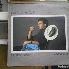 Discos de vinilo: PINO D´AGIOÉ LIBERO ESCUSI. Lote 61505719