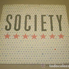 Discos de vinilo: SOCIETY. EP. SATURN GIRL AND LOVE IT. 1987. Lote 61543056