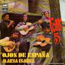 """Discos de vinilo: FOLK-5 - SINGLE VINILO 7"""" - EDITADO EN ESPAÑA - OJOS DE ESPAÑA + MARIA ISABEL - EMI-REGAL 1971. Lote 61566660"""