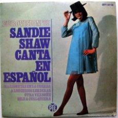 Discos de vinilo: SANDIE SHAW - CANTA EN ESPAÑOL - EUROVISION '67 - EP HISPAVOX 1967 BPY. Lote 61572756