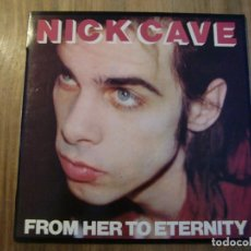 Discos de vinilo: NICK CAVE FEATURING THE BAD SEEDS - FROM HER TO ETERNITY (LP, ALBUM). Lote 61575004