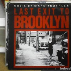 Discos de vinilo: LAST EXIT TO BROOKLYN - MUSIC BY MARK KNOPFLER. Lote 61575944