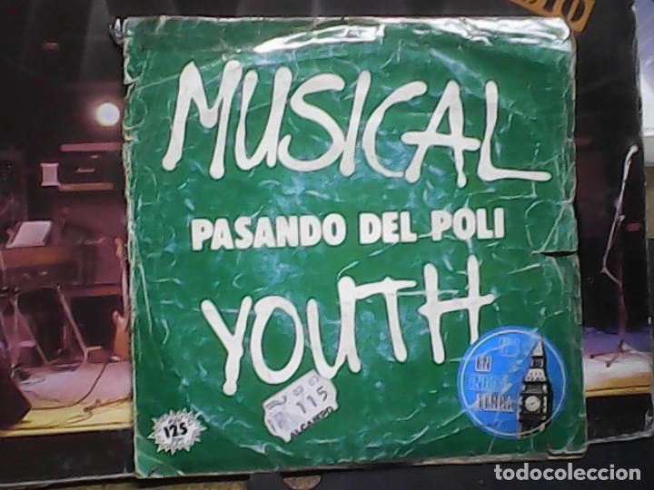 MUSICAL YOUTH - PASANDO DEL POLI (Música - Discos - Singles Vinilo - Funk, Soul y Black Music)