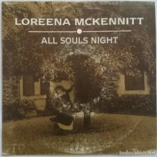 Discos de vinilo: LOREENA MCKENNITT: ALL SOULS NIGHT, SINGLE PROMO WEA 1433, SPAIN, 1992. VG+/VG+. CELTIC.. Lote 61600316