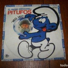 Discos de vinilo: SINGLE EL PADRE ABRAHAM Y SUS PITUFOS. VEO, VEO.. Lote 61666956