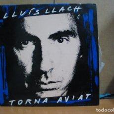 Disques de vinyle: LLUIS LLACH - TORNA AVIAT - CBS-SONY COL 468163 1 (SE) - 1991 . Lote 61670704