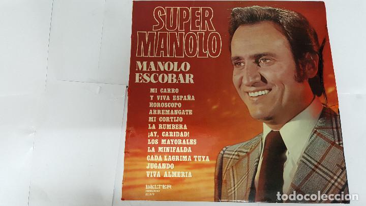 MAGNIFICO LP DE - SUPER MANOLO - MANOLO ESCOBAR - (Música - Discos de Vinilo - EPs - Solistas Españoles de los 70 a la actualidad)