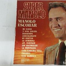 Discos de vinilo: MAGNIFICO LP DE - SUPER MANOLO - MANOLO ESCOBAR -. Lote 61675752