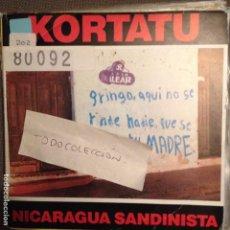 Discos de vinilo: KORTATU NICARAGUA SANDINISTA NOLA ROCK RADICAL VASCO. Lote 61693164