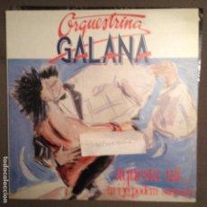 Discos de vinilo: ORQUESTRINA GALANA AQUESTA NIT TU I JO PODEM SOMNIAR. PICAP 1989 FOLK-ROCK CATALA. Lote 61722772